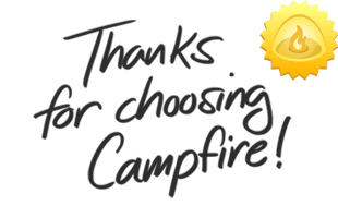 Thanks for choosing Campfire